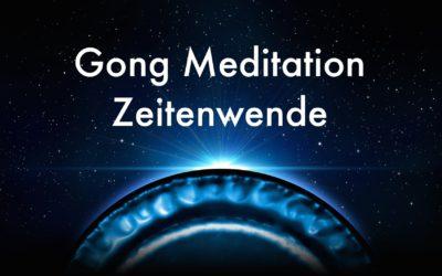 Zeitenwende Gong Meditation am 25.3.