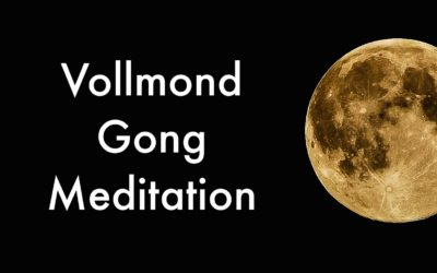 Vollmond Gong Meditation am Samstag 4.11.
