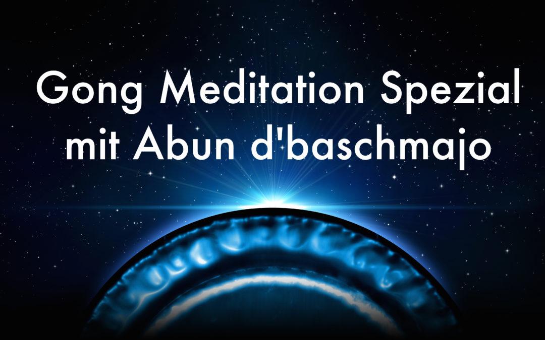 Gong Meditation Spezial mit Abun d'baschmajo am So. 3.12.